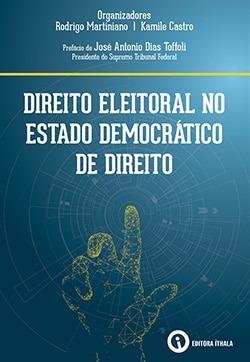 Direito Eleitoral no Estado Democrático de Direito