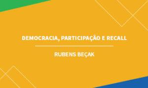 Democracia, Participação e Recall