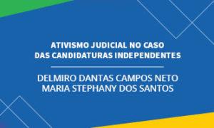 Ativismo judicial no caso das candidaturas