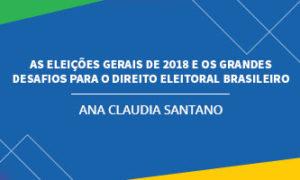 As eleições gerais de 2018 e os grandes