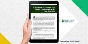 Tratamento isonômico dos Meios de Comunicaç�