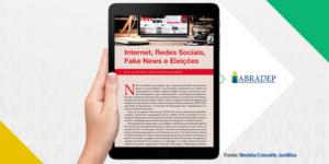 Internet, Redes Sociais, Fake News e Eleiç�