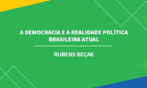 A DEMOCRACIA E A REALIDADE POLÍTICA