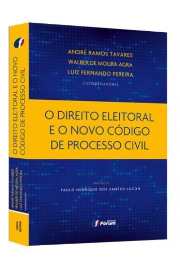 2016.-TAVARES-Andre-Ramos-O-direito-eleitoral-e-o-novo-Codigo-de-Processo-Civil