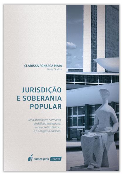 2017.-MAIA-Clarissa-Fonseca.-Jurisdicao-e-Soberania-Popular