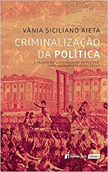 2017.-SICILIANO-Vania-Aieta.-Criminalizacao-da-politica