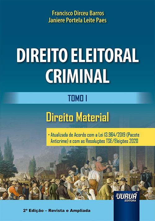 2020.BARROS-Francisco-Dirceu-Direito-Eleitoral-Criminal