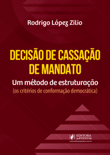 decisao-de-cassacao-de-mandato-um-metodo-de-estruturacao-2020-78630b196cb90c4954b020495c77e3d6