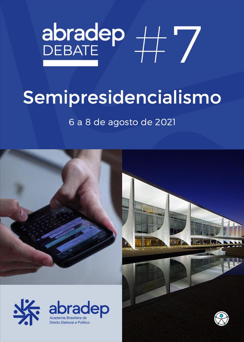 ABRADEP-Debate-7-Semipresidencialismo-2021